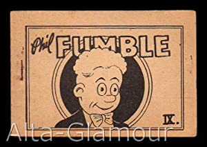 PHIL FUMBLE: Based on the character created by Larry Whittington