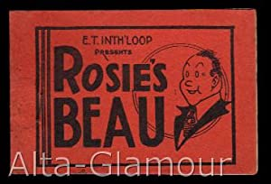 ROSIE'S BEAU; E.T. Inth'loop Presents: Based on characters created by George McManus