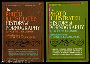 THE PHOTO ILLUSTRATED HISTORY OF PORNOGRAPHY; Volumes One and Two: Ellison, Alfred