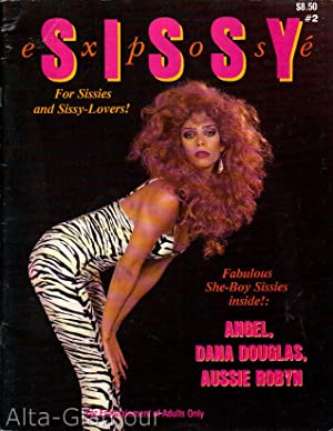 SISSY EXPOSE; For Sissies and Sissy-Lovers! Issue #2