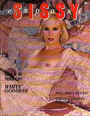 SISSY EXPOSE; For Sissies and Sissy-Lovers! Issue #7