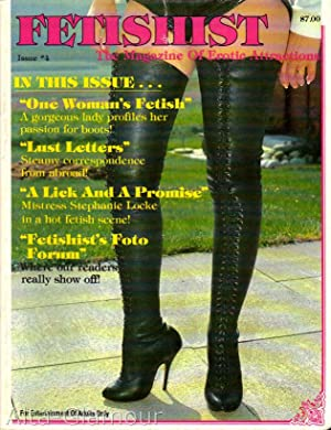 FETISHIST; The Magazine of Erotic Attractions