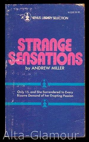 STRANGE SENSATIONS: Miller, Andrew