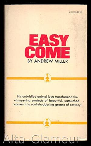 EASY COME: Miller, Andrew