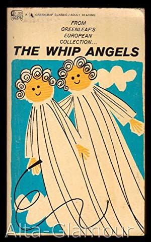 THE WHIP ANGELS Greenleaf Classic: Diane Bataille]