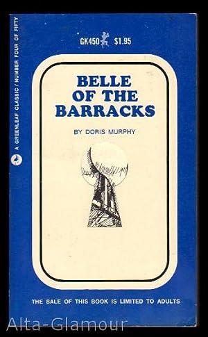 BELLE OF THE BARRACKS Greenleaf Classic [Keyhole Series]: Murphy, Doris