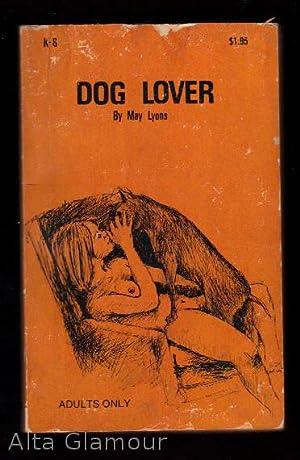 DOG LOVER: Lyons, May