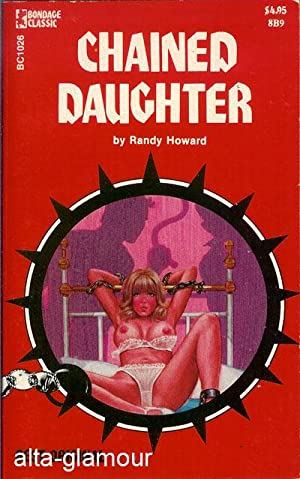 CHAINED DAUGHTER Bondage Classic: Howard, Randy
