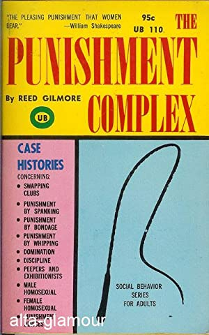 THE PUNISHMENT COMPLEX: Gilmore, Reed