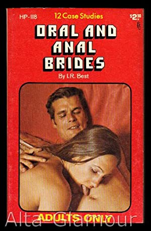 ORAL AND ANAL BRIDES: Best, I. R.