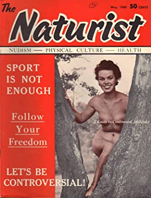 THE NATURIST; Nudism - Physical Culture - Health Vol. 01, No. 05 (XXIII-1), May