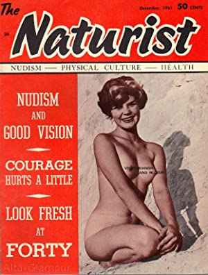 THE NATURIST; Nudism - Physical Culture - Health Vol. 02, No. 12, December