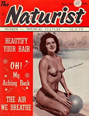 THE NATURIST; Nudism - Physical Culture - Health Vol. 03, No. 03, March