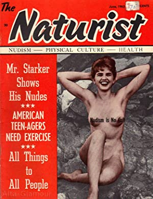 THE NATURIST; Nudism - Physical Culture - Health Vol. 03, No. 06, June