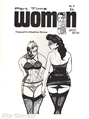 PART TIME WOMAN; Transvestite Adventure Stories
