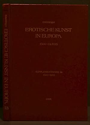 EROTISCHE KUNST IN EUROPA | EROTIC ART IN EUROPE; 1500-ca.1935 Supplementband 1a: Klinger, D. M.