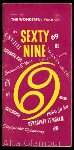 SEXTYNINE; [The Wonderful Year of Sexty-Nine]