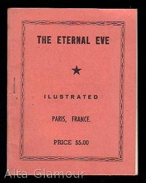 THE ETERNAL EVE; Ilustrated: American Erotic Ephemera]