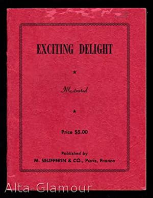 EXCITING DELIGHT; Illustrated: American Erotic Ephemera]