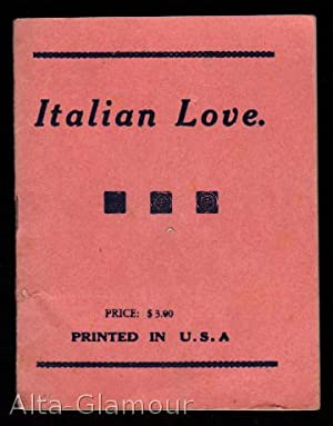 ITALIAN LOVE; Illustrated: American Erotic Ephemera]