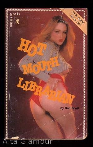 HOT MOUTH LIBRARIAN Greenleaf Readers: Scott, Don