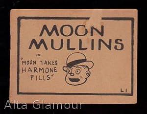 "MOON MULLINS IN ""MOON TAKES HARMONE PILLS"""