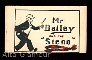 "MR. BAILEY AND THE ""STENO"": Based on characters created by Walter Berndt"