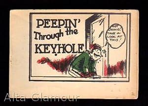 PEEPIN' THROUGH THE KEYHOLE