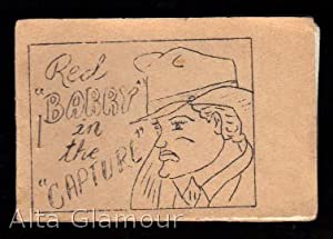 """RED BARRY IN """"THE CAPTURE""""