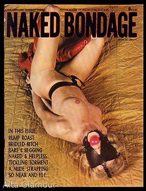 NAKED BONDAGE Vol. 01, No. 03: Behr, Barbara (editor);