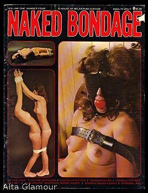 NAKED BONDAGE Vol. 01, No. 04: Behr, Barbara (editor);