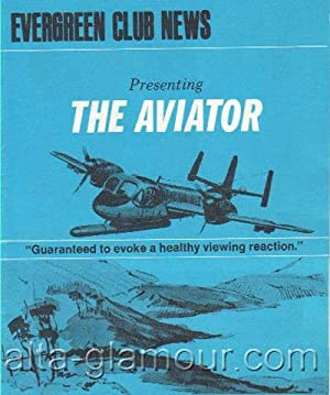 EVERGREEN CLUB NEWS. Presenting The Aviator unnumbered