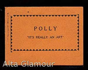 "POLLY ""IT'S REALLY AN ART"""