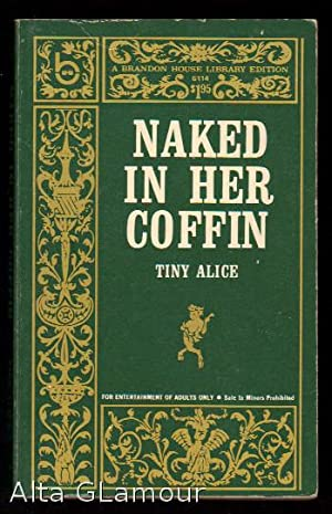 NAKED IN HER COFFIN Brandon House Library Editions: Alice, Tiny [Alice Louise Ramirez]