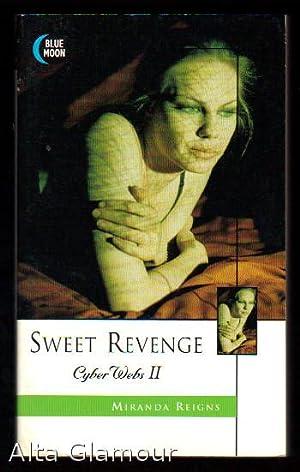 SWEET REVENGE: Reigns, Miranda