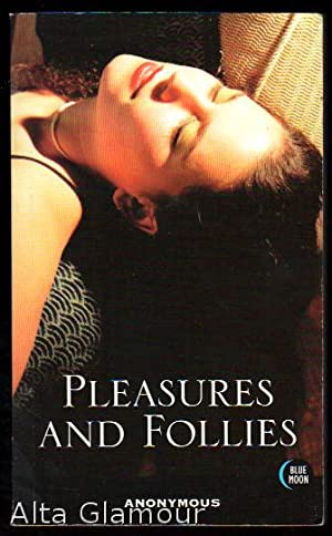 PLEASURES AND FOLLIES: Anonymous