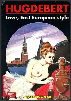 LOVE, EAST EUROPEAN STYLE: Hugdebert