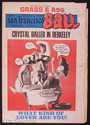 SAN FRANCISCO BALL; To BALL Is To Live. Everything Else Is Just Waiting No. 043: Garst, Ron (...