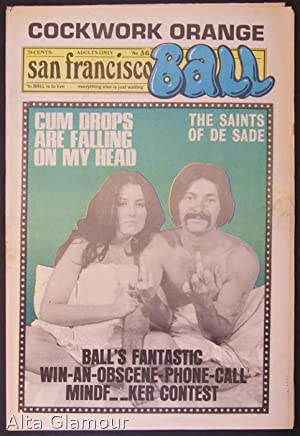 SAN FRANCISCO BALL; To BALL Is To Live. Everything Else Is Just Waiting No. 036: Garst, Ron (...