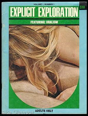 EXPLICIT EXPLORATION; Featuring Oralism Vol. 01, No. 01