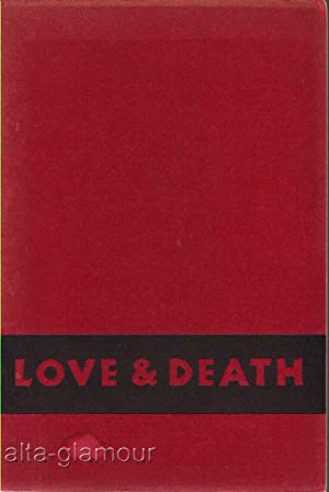 LOVE & DEATH; A Study in Censorship: Legman, Gershon