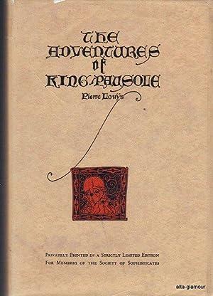 THE ADVENTURES OF KING PAUSOLE: Louÿs, Pierre