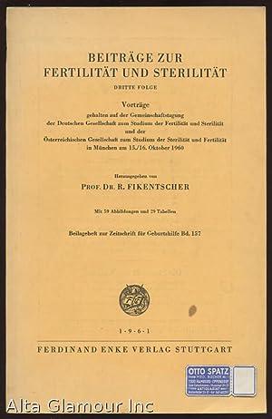 BEITRAGE ZUR FERTILITAT UND STERILITAT: Fikentscher, R.