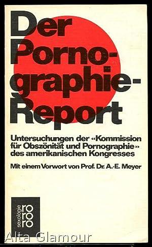 """DER PORNOGRAPHIE-REPORT. Untersuchungen der """"Kommission für Obszönitat"""