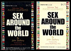 SEX AROUND THE WORLD; Volumes One and Two: Zachary, John