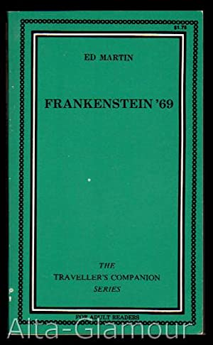 FRANKENSTEIN '69 Traveller's Companion Series: Martin, Ed