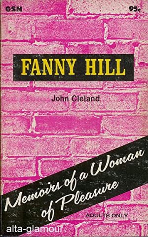 FANNY HILL; Memoirs of a Woman of: Cleland, John