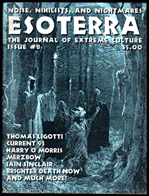 ESOTERRA; The Journal Of Extreme Culture No. 8; Winter/Spring 1999: Paul, R.F. and Chad ...