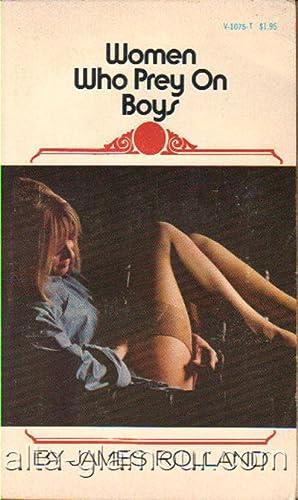 WOMEN WHO PREY ON BOYS Venus Library: Rolland, James