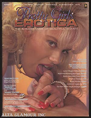 PRETTY GIRLS EROTICA; The Intimate Lives of Beautiful Women No. 12